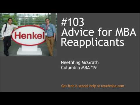 Advice for MBA Reapplicants with Neethling McGrath, Columbia