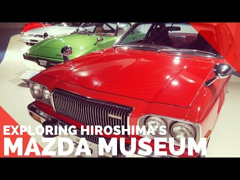 JAPAN TRAVEL GUIDE - HIROSHIMA MAZDA MUSEUM | THINGS TO DO IN HIROSHIMA - FIRST WORLD TRAVELLER