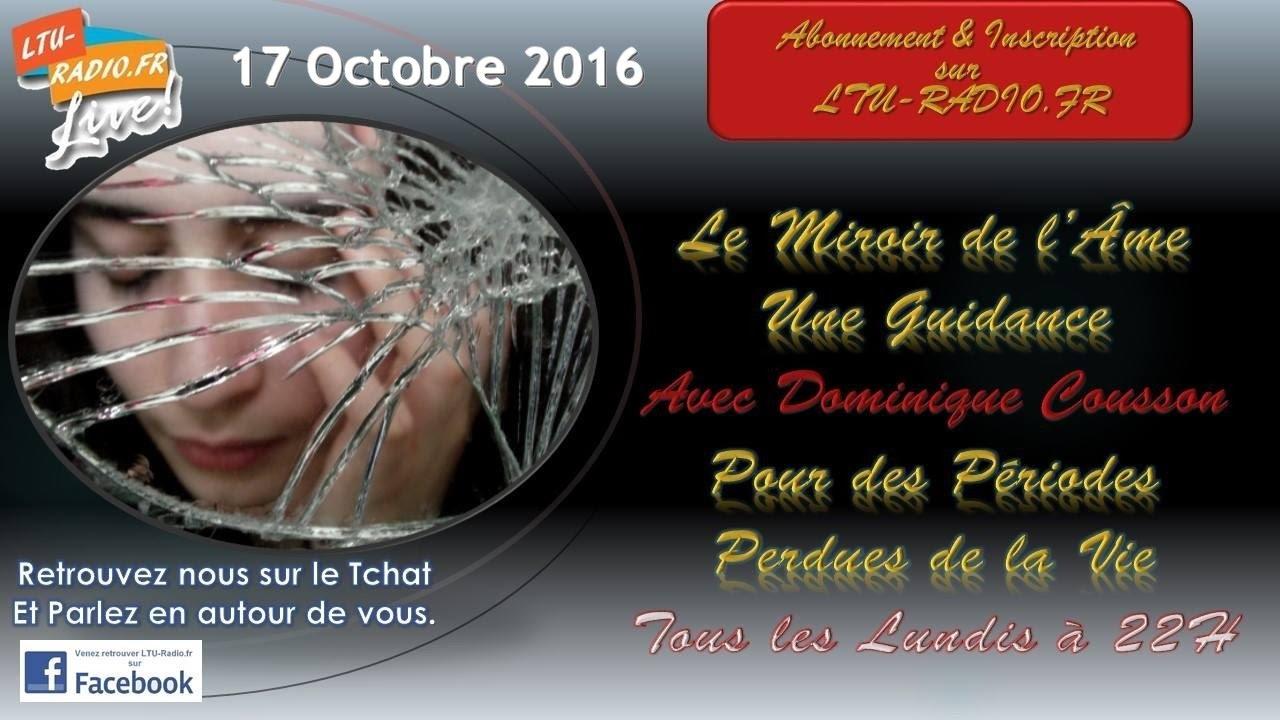 Le miroir de l'âme   Guidance avec Dominique   17 10 2016