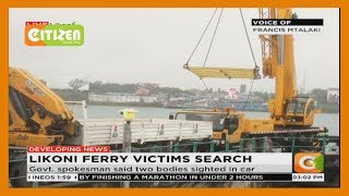 Likoni ferry victims search ongoing