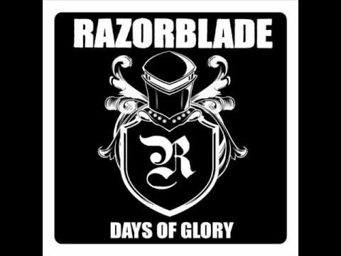 Razorblade - Days Of Glory (Full Album)