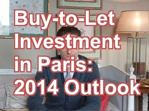 Paris Buy-to-Let Real Estate Investment: Market Outlook for 2014 and Beyond