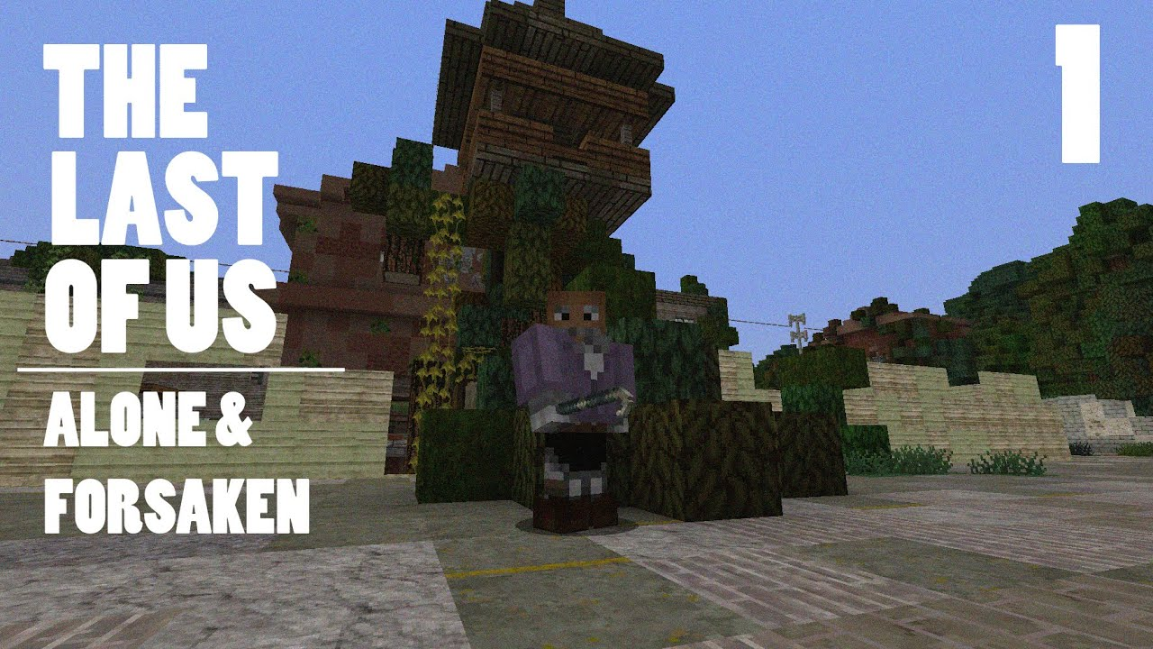 The Last Of Us Alone Forsaken Minecraft Adventure Map - Minecraft last of us map