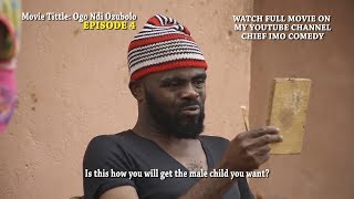 Download Chief Imo Comedy - Ogo Ndi Ozubolo episode 4 || h o t and indispensable wife in replace for maggi || 2019 nollywood Chief Imo Comedy