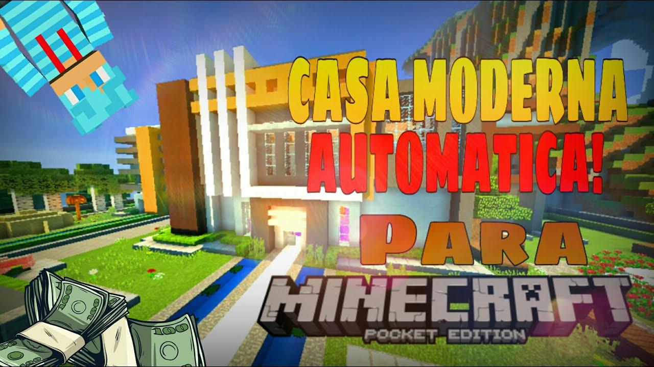 Casa moderna automatica minecraft pe for Casa moderna en minecraft pe 0 16 0
