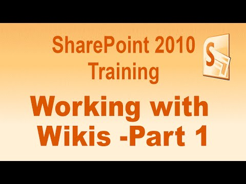 Microsoft SharePoint 2010 Training Tutorial -- Working With Wikis  -- Part 1