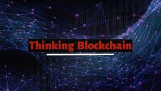 Thinking Blockchain 0x00 - Préludes