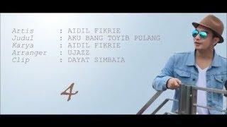 Video Aidil Fikrie (KDI) - Aku bang toyib pulang download MP3, 3GP, MP4, WEBM, AVI, FLV Mei 2018