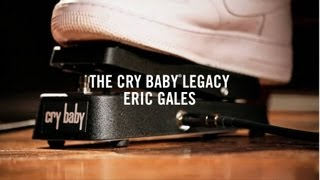 The Cry Baby Legacy: Eric Gales