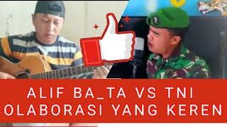 COLABORASI ALIF BA_TA FEAT PRAJURIT TNI || SEMPURNA - Andra & The Backbone / DUET ALIF BA_TA