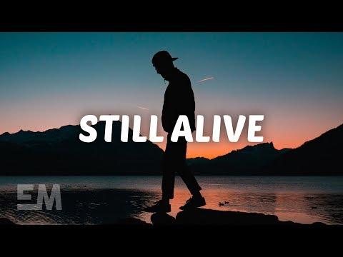Maximillian - Still Alive (Lyrics)