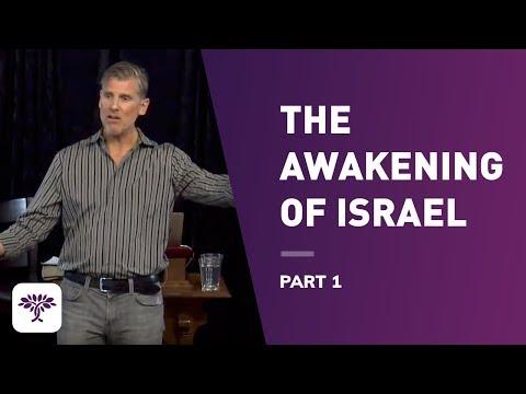 The Awakening of Israel - Part 1