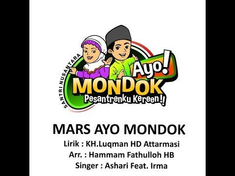 LAGU MARS AYO MONDOK (GERAKAN NASIONAL  AYO MONDOK)