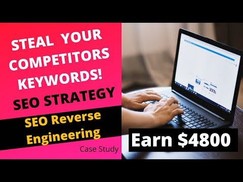 SEO Reverse Engineering Method: Steal Your Competitors Keywords SEO Strategy