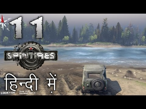 """SPINTIRES : River Map    Hindi (हिंदी) Gameplay #11 : Indian Gamer """"CROSSING THE MIGHTY RIVER"""""""