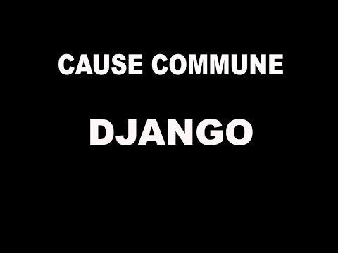 CAUSE COMMUNE- DJANGO TANGO