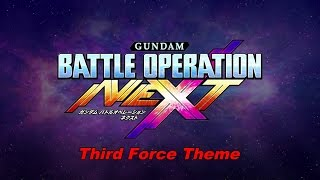 Gundam Battle Operation: NEXT - Third Force Theme
