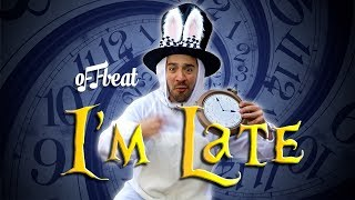 Offbeat - I'm Late
