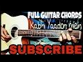 Kabhi Yaadon Me | Full Guitar Chords | Best Picking style | Cover | Arijit Singh, Palak Muchhal |