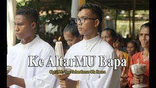 """LAGU ROHANI KATOLIK 2019 """"Ke Altarmu Bapa"""" by: Sebastianus Ola Kwure"""