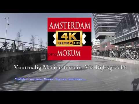 "4K. Streetview Amsterdam. ""Marine terrein "". (via Dijksgracht ) Feb. 2018."