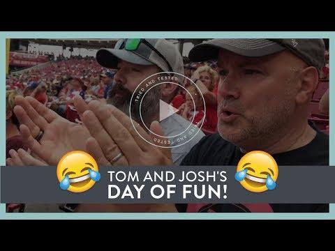 Tom and Josh's Day of Fun!