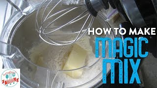 How to Make Magic Mix (The Ultimate Kitchen Hack)