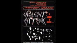 Violent Attack - A Demo Of Violence...  (Full Demo - 2002)