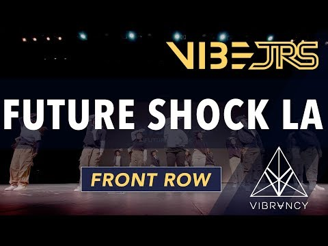 Future Shock LA   Vibe Jrs 2020 [@VIBRVNCY Front Row 4K]