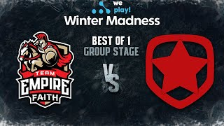 Empire Faith vs Gambit Bo1 - WePlay! Winter Madness - Group Stage