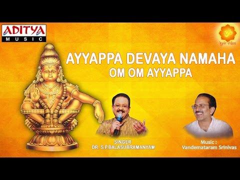 Ayyappa Devaya Namaha || Video Song With Telugu Lyrics By S.P.Balasubramanyam