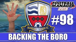 Backing the Boro FM18 | NUNEATON | Part 98 | OUT OF OUR DEPTH | Football Manager 2018