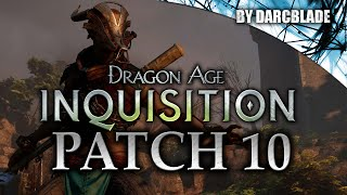 Dragon Age Inquisition Patch 10 : New Character and features!