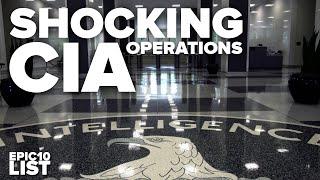 10 SHOCKING CIA Operations