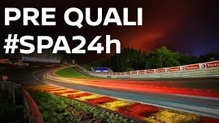 2017 Spa 24 Hour - Pre-Qualifying - LIVE + Onboards #Spa24h #Spa24hOneTeam thumbnail