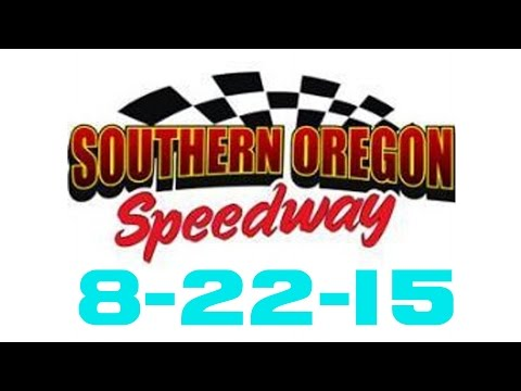 Southern Oregon Speedway Main Event 8-22-15