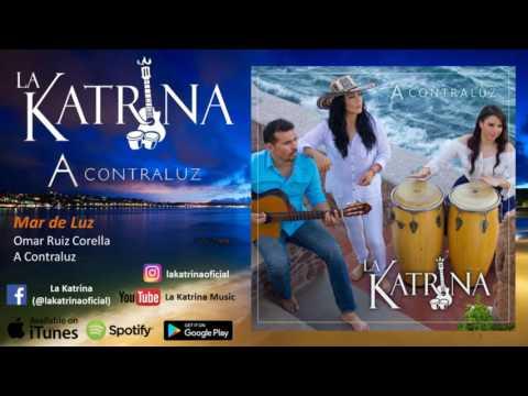 La Katrina - Mar de Luz