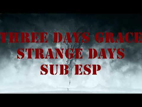 Three Days Grace - Strange Days Sub Esp