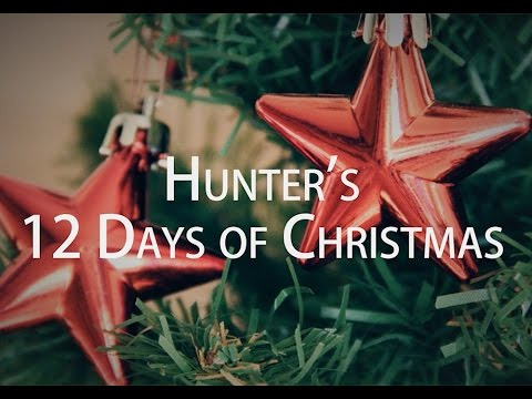 The Hunter's 12 Days of Christmas