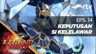 Download Video Legend Hero RTV : Keputusan Si Kelelawan (Episode 14) || Full MP3 3GP MP4