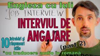 Sa invatam Engleza -  INTERVIUL DE ANGAJARE/JOB INTERVIEW (p2) - Let's learn English!
