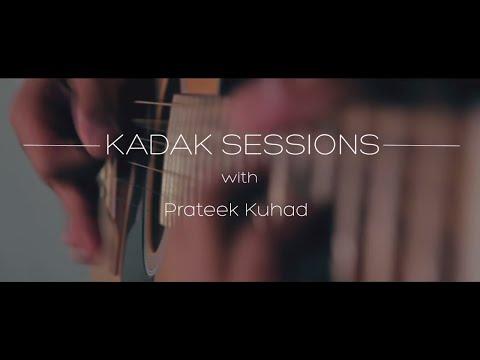 Kadak Sessions // Prateek Kuhad // Oh Love