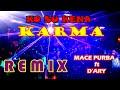 Lagu Acara Remix Ter Baru  Ko Su Kena Karma  Mace Purba Ft D Ary  Mp3 - Mp4 Download