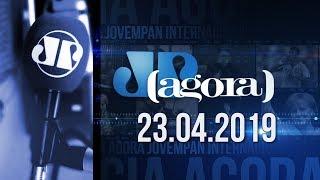 Jornal Jovem Pan - 23/04/19