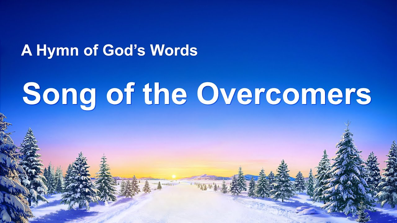 """""""Song of the Overcomers"""" 