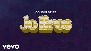 Cousin Stizz - Jo Bros (Audio)