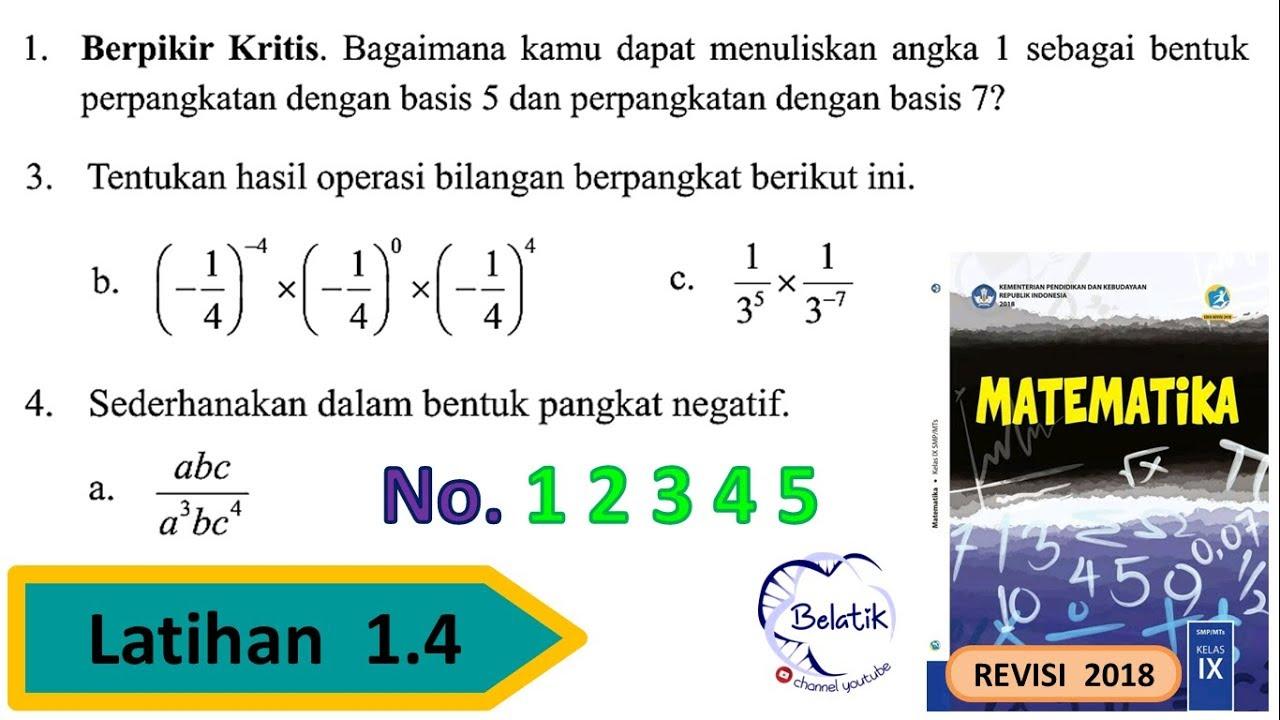 Latihan 1 4 Nomor 1 2 3 4 5 Kelas 9 Smp Mts Pangkat Nol Pangkat Negatif Mtk Bse Revisi 2018 Hal 46 Youtube