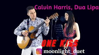 Calvin Harris, Dua Lipa - One Kiss (Acoustic Cover)
