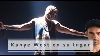 Poniendo a Kanye West en su lugar