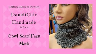 Cowl Scarf Face Mask Addi Knitting Machine Tutorial Turtle Neck